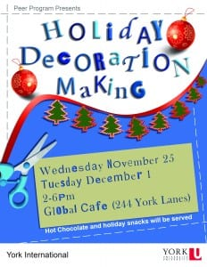 Holiday Decoration Making @ Global Cafe (244 York Lanes)