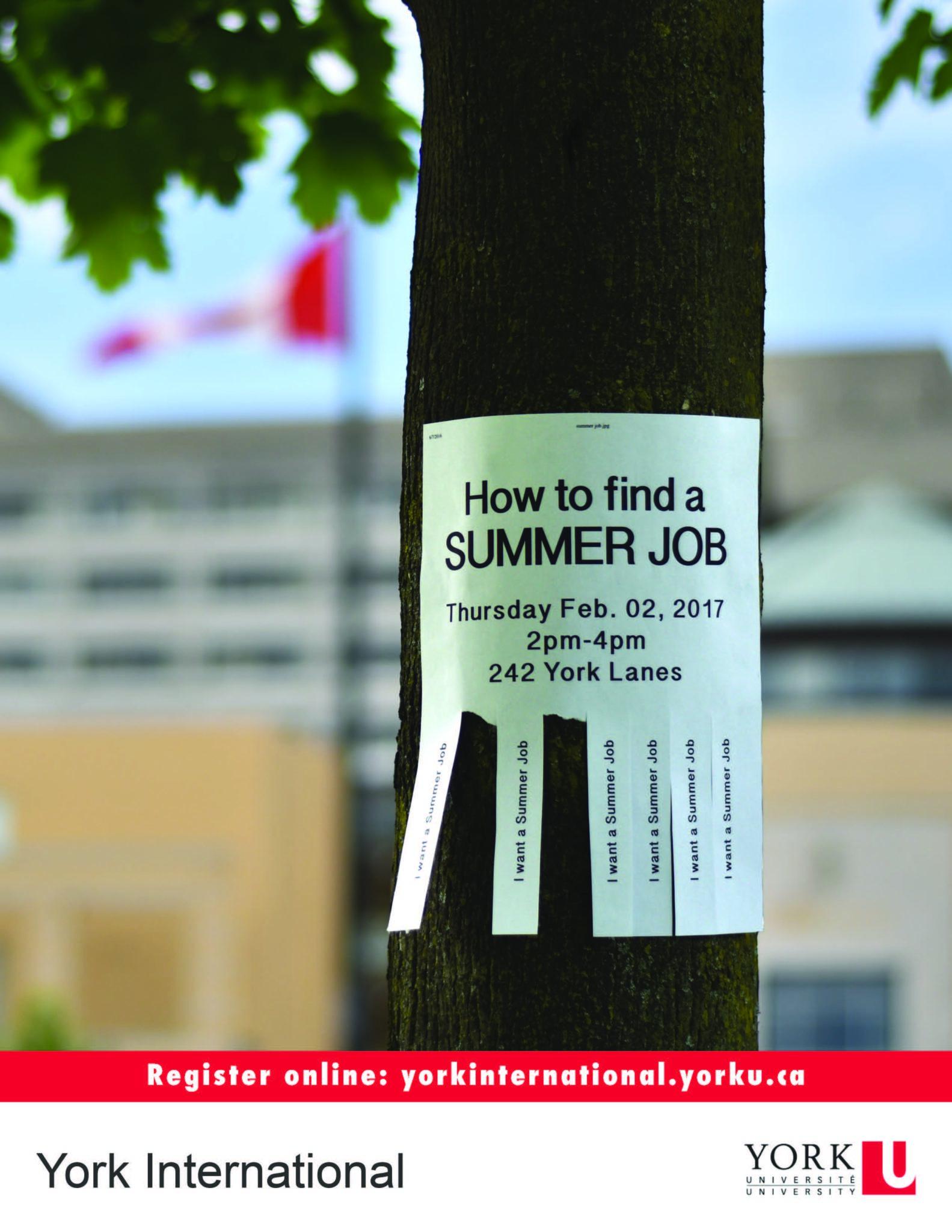 How to Find a Summer Job Workshop @ York Lanes, Room 242 (second floor)