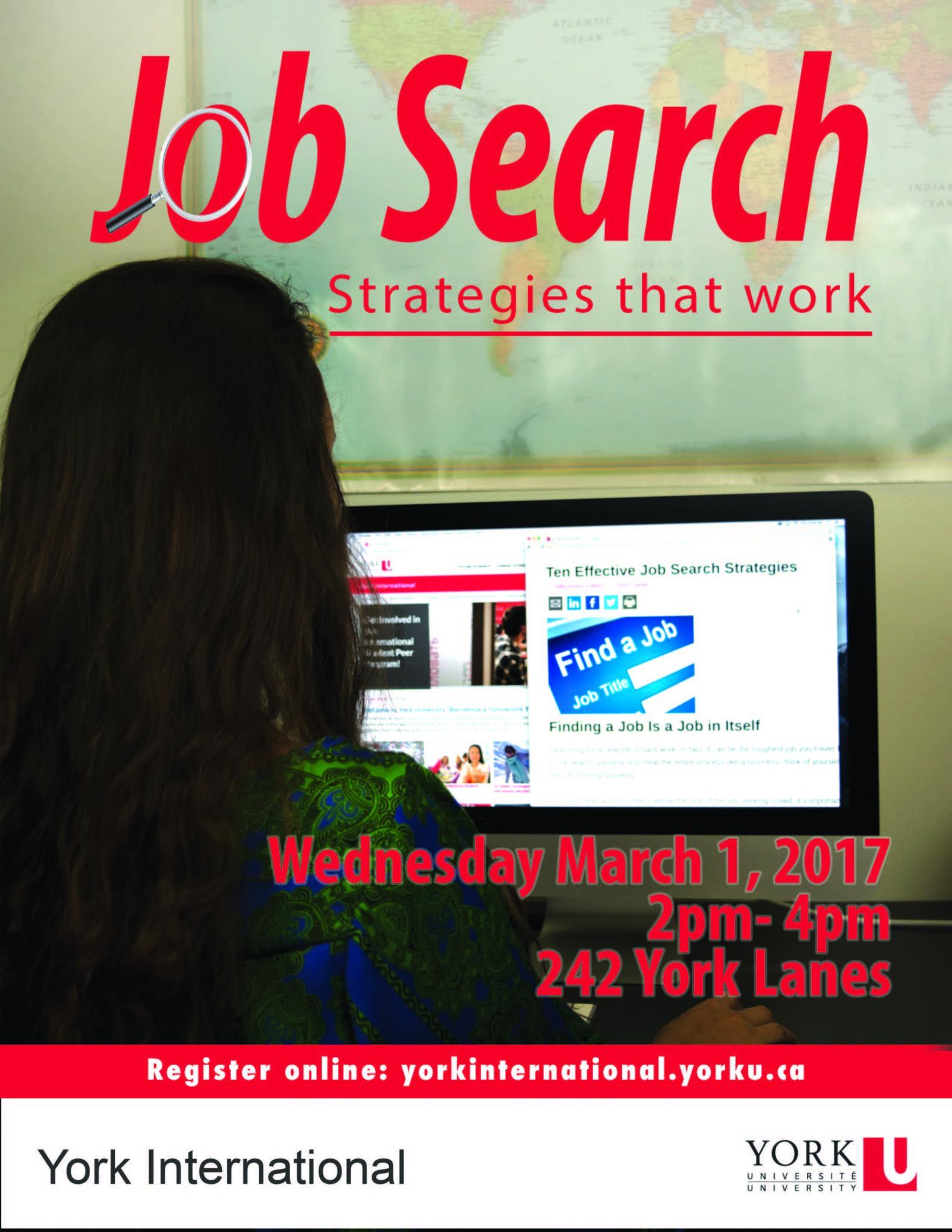 Job Search Strategies that Work Workshop @ York Lanes, Room 242 (second floor)