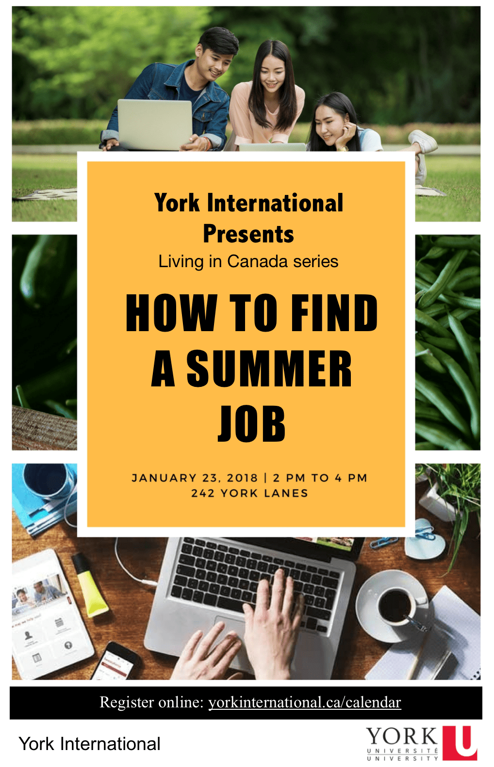 How to Find a Summer Job Workshop @ York Lanes, Room 242 (second floor)