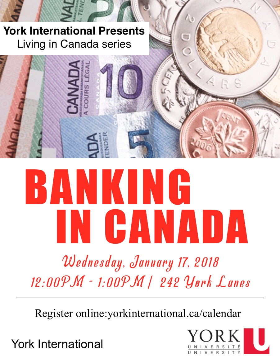 Banking in Canada @ York Lanes, Room 242 (second floor)