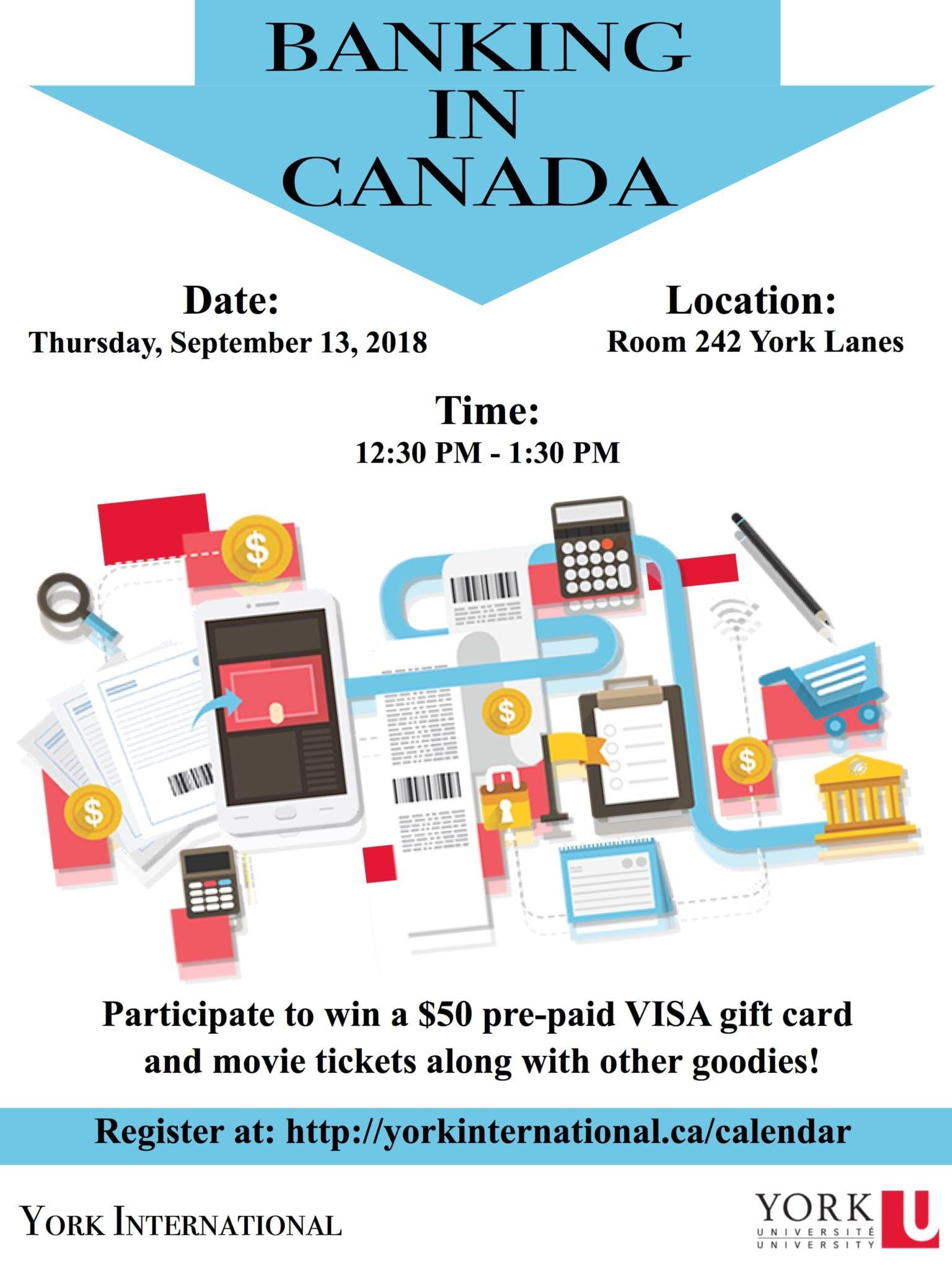 Banking in Canada @ York Lanes, Room 242 (second floor)