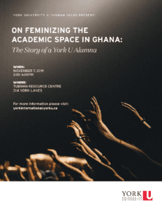 On Feminizing the Academic Space in Ghana: The Story of a York U Alumna @ 242 York Lanes