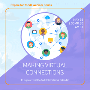 Prepare for YorkU: Making Virtual Connections