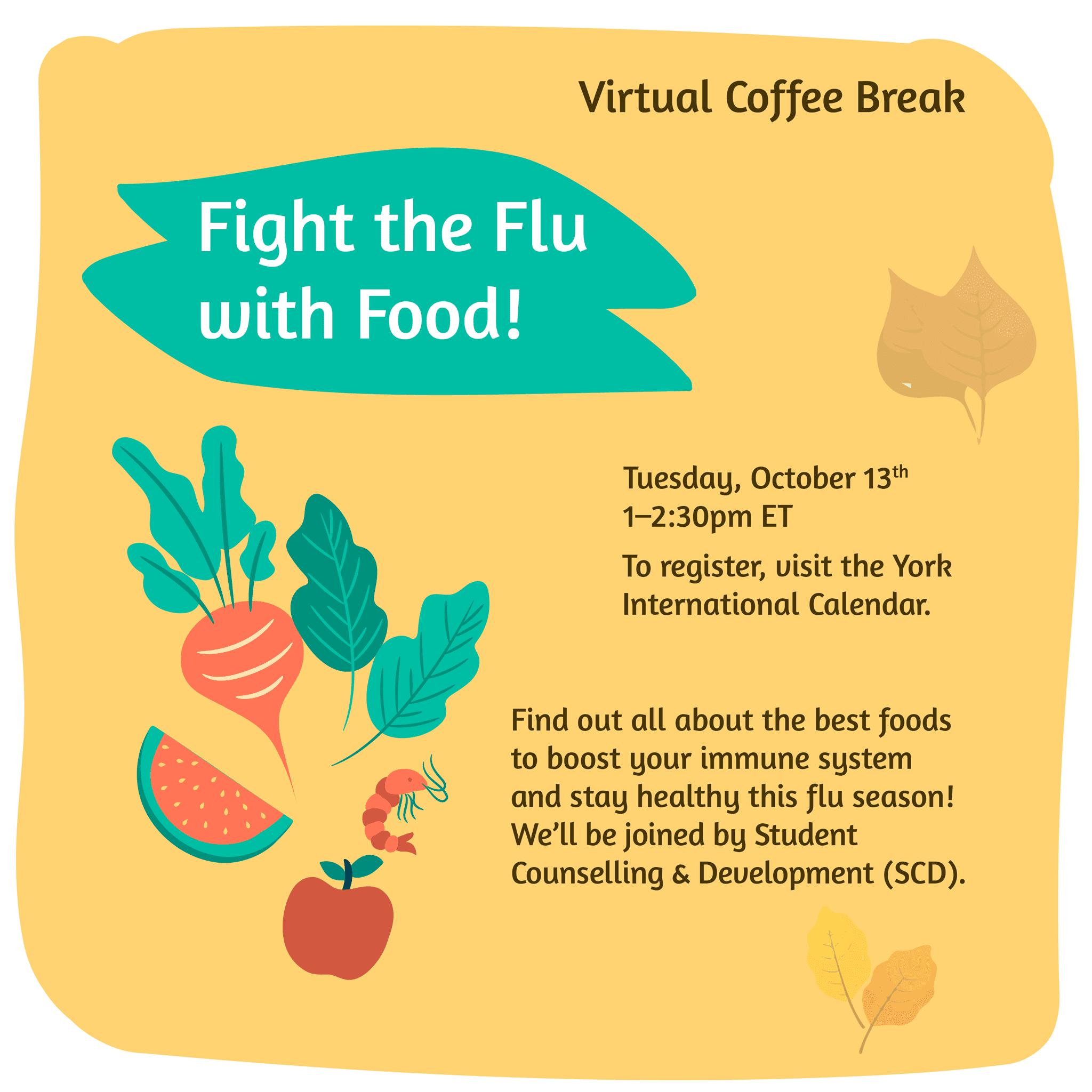 Virtual Coffee Break - Fight the Flu with Food @ Zoom