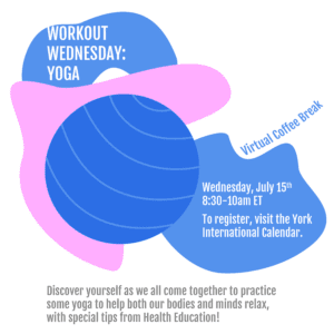 Virtual Coffee Break: Workout Wednesday - Yoga @ Zoom
