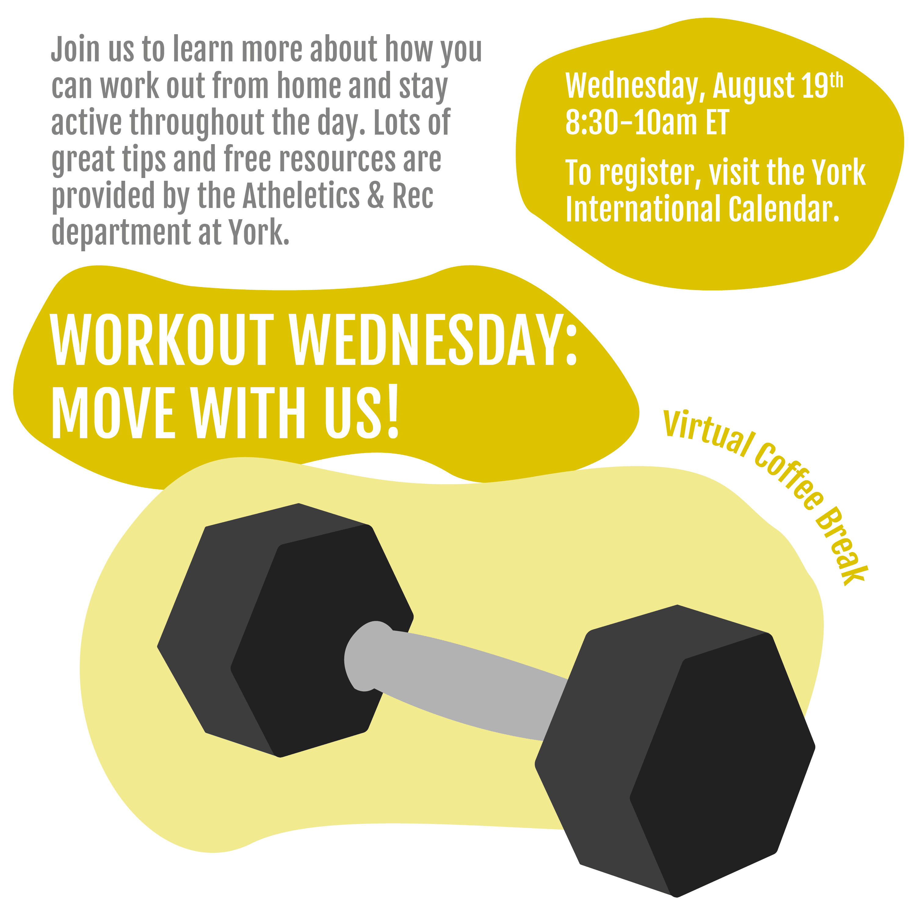 Virtual Coffee Break: Workout Wednesday - Move With Us! @ Zoom