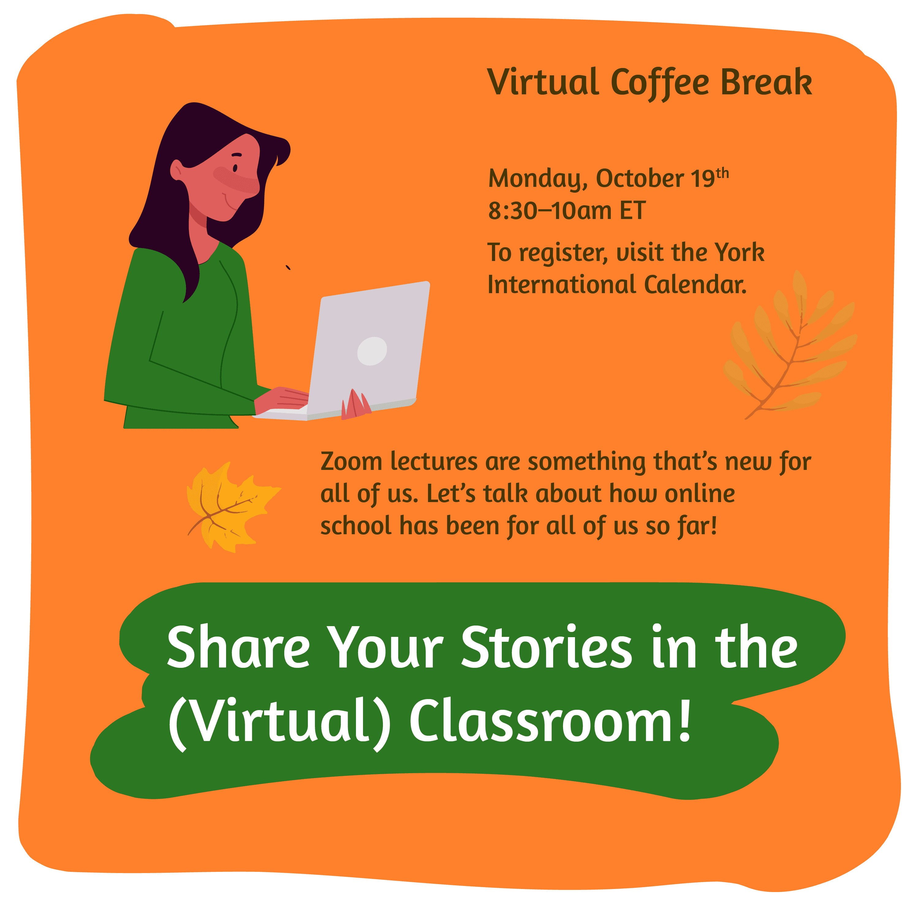 Virtual Coffee Break - Share your stories in the (virtual) classroom @ Zoom