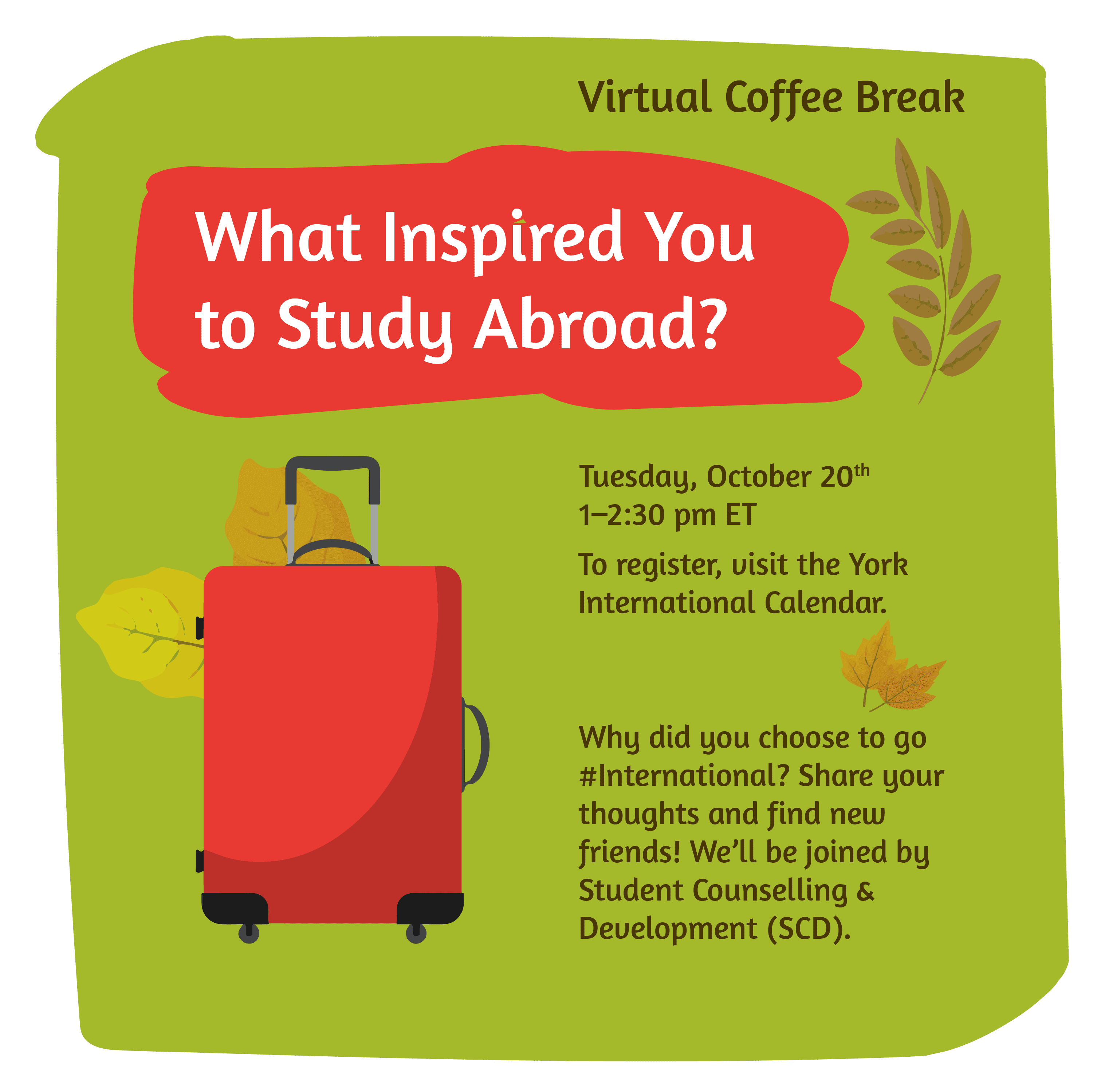 Virtual Coffee Break - Why are you studying abroad? @ Zoom