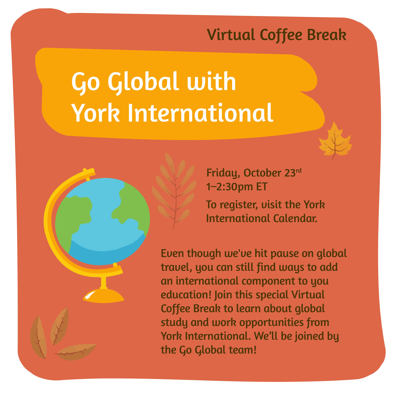Virtual Coffee Break - Go Global with York International @ Zoom