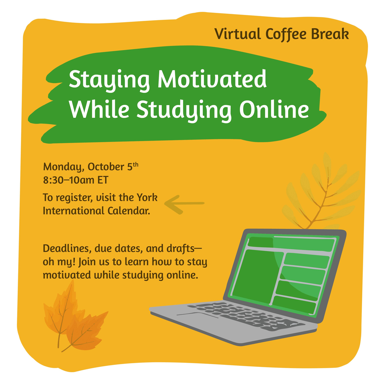 Virtual Coffee Break - Staying Motivated Online @ Zoom