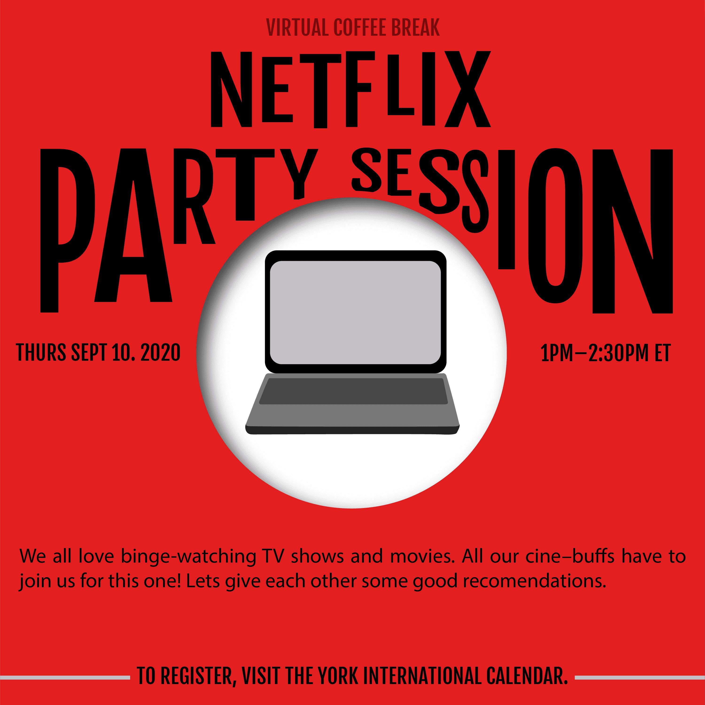 Virtual Coffee Break - Netflix Party Session @ Zoom