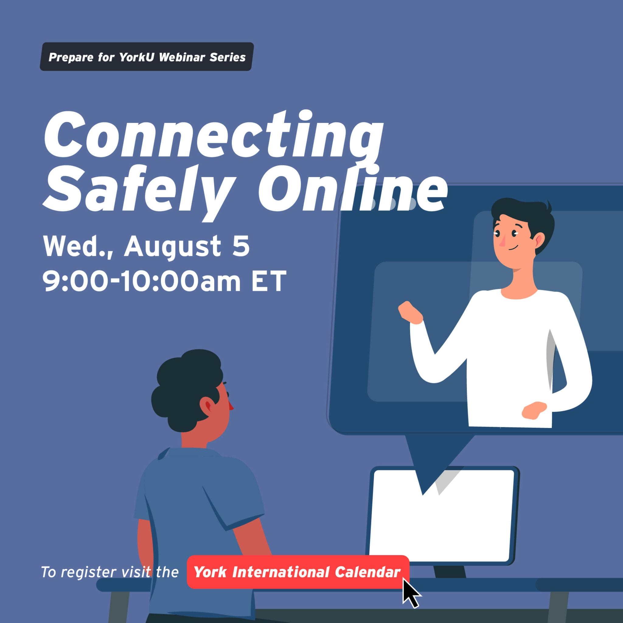Prepare for YorkU Webinar: Connecting Safely Online @ Virtual