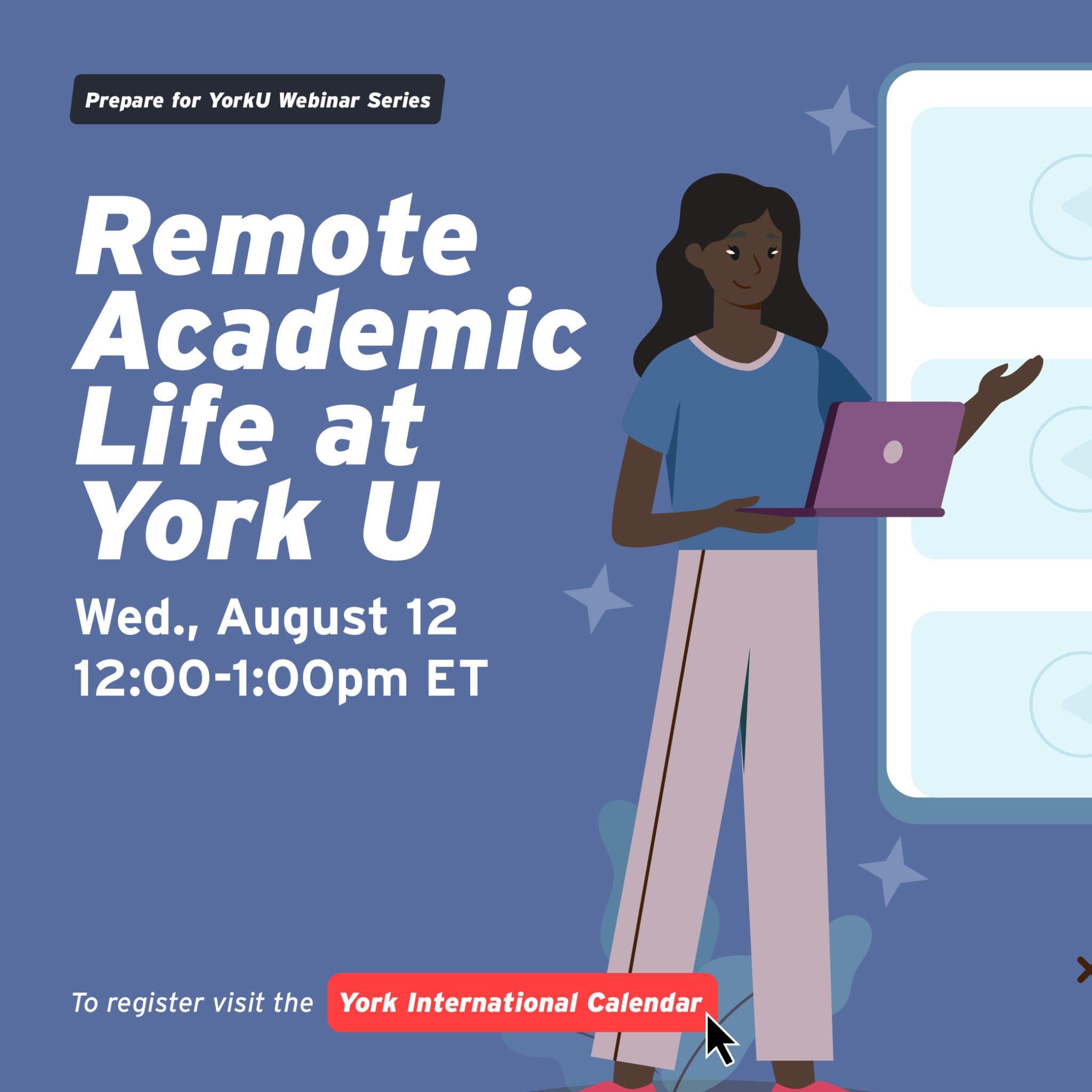 Prepare for YorkU Webinar: Remote Academic Life at York U @ Virtual