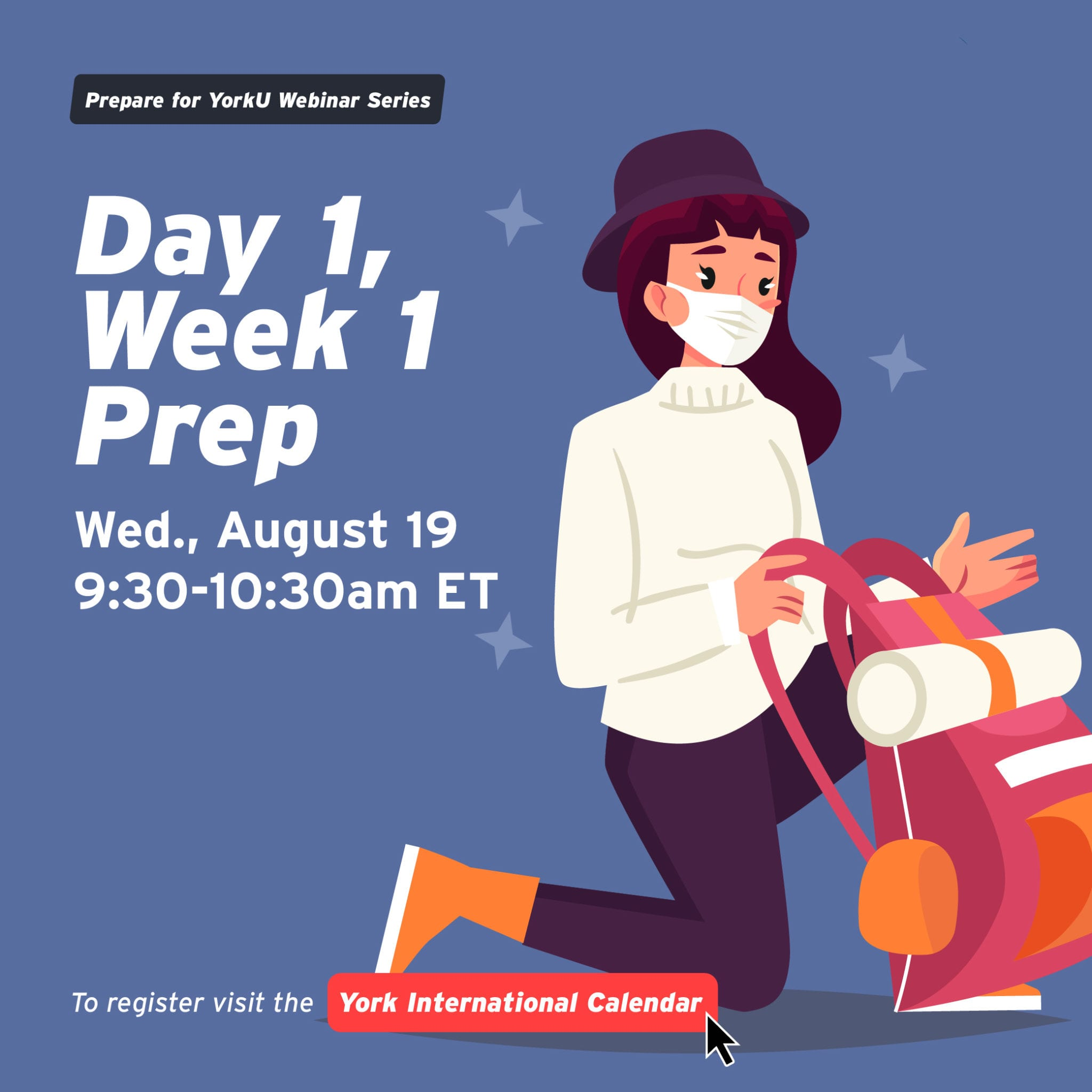 Prepare for YorkU Webinar: Day 1, Week 1 Prep @ Virtual