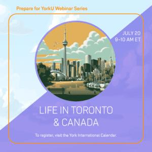 Prepare for YorkU: Life in Toronto and Canada @ Virtual