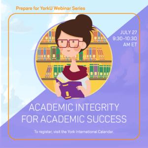 Prepare for YorkU: Academic Integrity for Academic Success @ Virtual