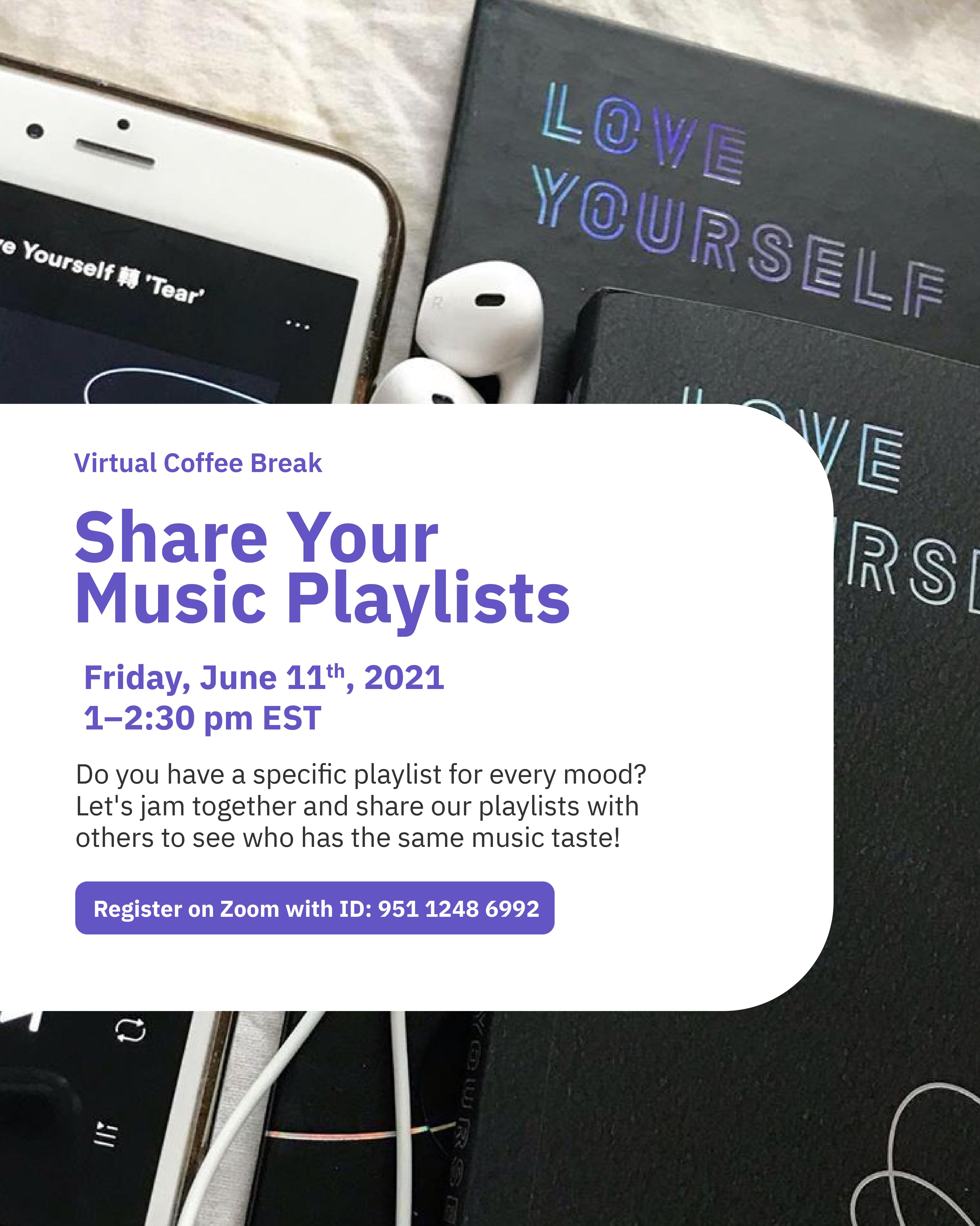 Virtual Coffee Break: Share Your Music Playlist @ Zoom - York International