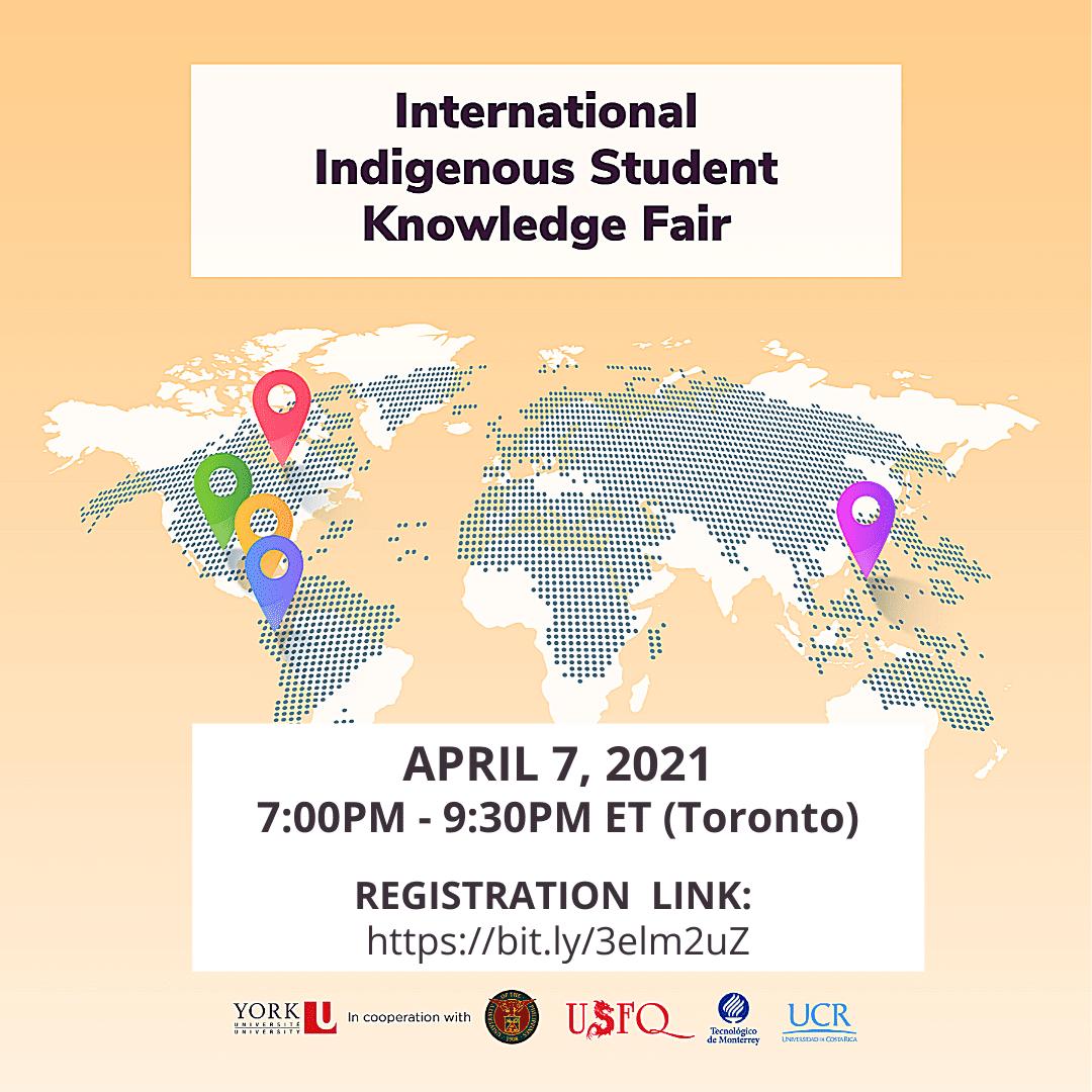International Indigenous Student Knowledge Fair - April 7, 2021 , 7:00 - 9:30pm ET (Torontio)
