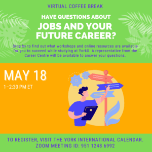 Virtual Coffee Break: Have questions about your job and your future career?  @ York International