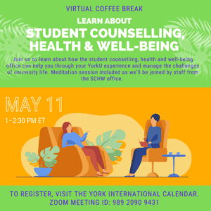 Virtual Coffee Break: Learn about Student Counselling, Health & Well-Being @ York International