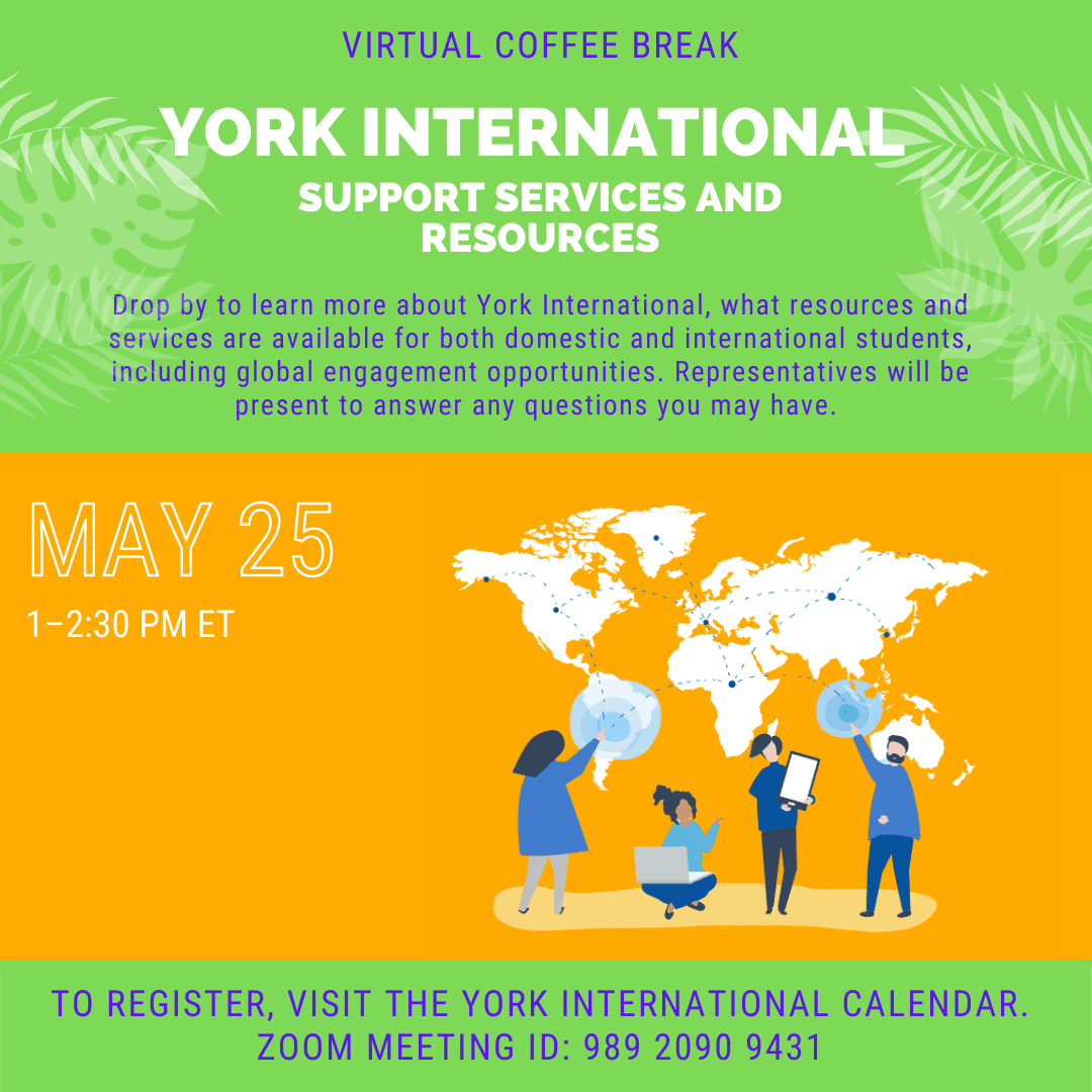 Virtual Coffee Break: York International Support Services and Resources @ York International