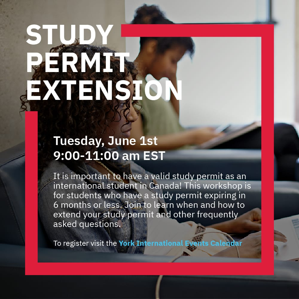 Study Permit Extension Workshop @ Zoom